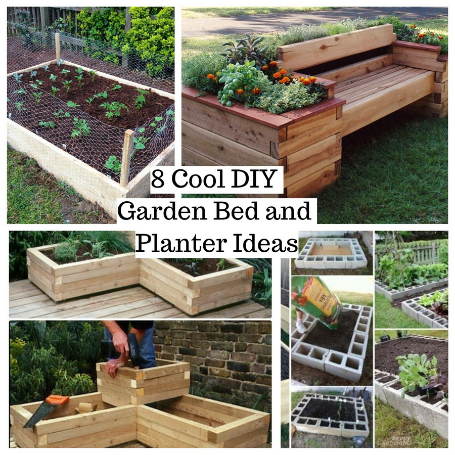 8 Cool DIY Garden Bed And Planter Ideas